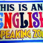 This is an Englis speaking zone